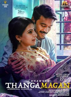 Thangamagan First Look Poster New Movies, Movies Online, New Movie Images, Tamil Video Songs, Jackson Movie, Movie Pic, Actress Anushka, Cute Love Pictures, South Indian Film