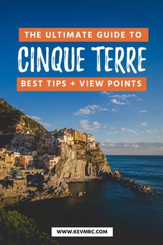 The ultimate guide to Cinque Terre Italy. Best things to do in Cinque Terre | Cinque Terre best village | Cinque Terre travel guide | Cinque Terre bucket list | Italy bucket list | Cinque Terre itinerary | Where to stay in Cinque Terre | Best things to do in Italy #cinqueterre #italy #europetravel #falltravel