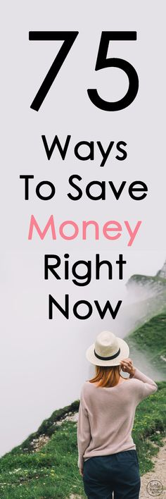 75 Ways to Save Money Right Now by Natalie Bacon