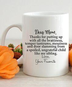 Look what I found on #zulily! White 'Dear Mom' Mug #zulilyfinds