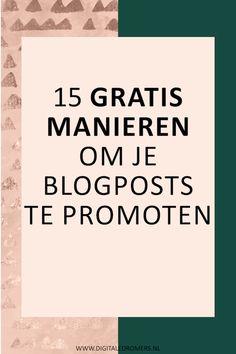 Om je blog of bedrijf te kunnen laten groeien, is het belangrijk dat je artikelen goed gelezen worden. Gebruik daarom deze 15 handige en gratis manieren om je blogposts te promoten.