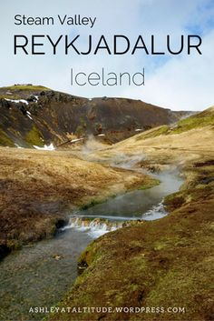 Hiking to the Hot Springs – Reykjadalur (Steam Valley) Iceland  Just an easy 30 minute drive from Reykjavík, Reykjadalur trail and hot springs are the best place for hot springs in Iceland!    #Iceland #hike #Hiking #Travel #Traveling #hotsprings #Reykjavik