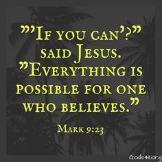 Mark 9:23   Bible Verses