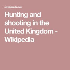 Hunting and shooting in the United Kingdom - Wikipedia