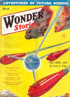 Wonder Stories, a science fiction magazine founded by Hugo Gernsback and published 1929–1955 (originally published under the titles Air Wonder Stories and Science Wonder Stories in 1929; these were combined under the title Wonder Stories in 1930, later renamed Thrilling Wonder Stories in 1936)