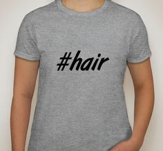 Womens Grey Tshirt. hair. Hashtag tshirt for by ECVinylSupply