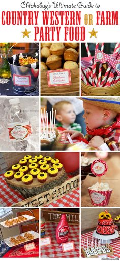 Chickabug's Ultimate Guide to Country Western or Farm Party Food! Could be cute for Liam's first birthday.