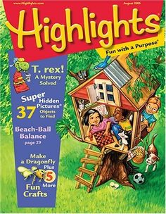 Highlights magazine...my favorite page was where you had to find the hidden objects in a drawing.
