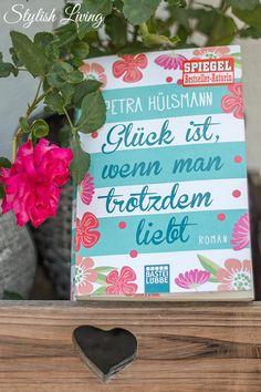 Aus dem Bastei Lübbe Verlag: Glück ist, wenn man trotzdem liebt