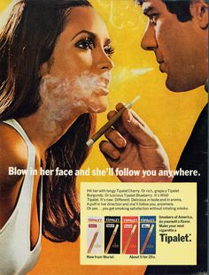 This advertisement tells men to start using their cigarette and if they do, it will easily attract women to them and this ad also gives more power to men.