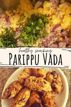 Savory Snacks, Yummy Snacks, Easy Delicious Recipes, Tasty, Healthy Recipes, Vegetarian Recipes, Sri Lanka, Lentil Recipes, Fritters