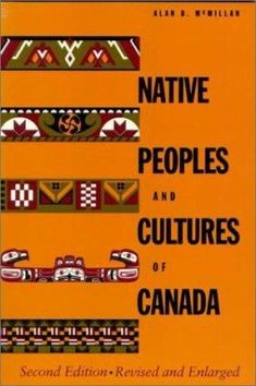 Native peoples and cultures of Canada : an anthropological overview Indigenous Peoples Day, Nativity, Canada, Culture, Books, Libros, The Nativity, Book, Book Illustrations
