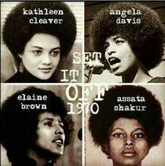 Kathleen Cleaver, Angela Davis, Elaine Brown, Assata Shakur, activists for the Black Panther Party. Black Panther Party, Black History Facts, Black History Month, Black History People, Black Panther History, Black Panther Civil Rights, Public School, Apropiación Cultural, Kings & Queens