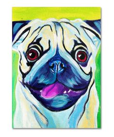 Look at this #zulilyfind! DawgArt 'Pugilicious' Gallery-Wrapped Canvas by #zulilyfinds