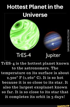 Facts About Exoplanets is the hottest known planet and almost twice the size of Jupiter! Check more cool and fun facts about is the hottest known planet and almost twice the size of Jupiter! Check more cool and fun facts about exoplanets. Earth And Space Science, Earth From Space, Science Nature, Astronomy Facts, Space And Astronomy, Astronomy Stars, Astronomy Science, Cosmos, Wow Facts