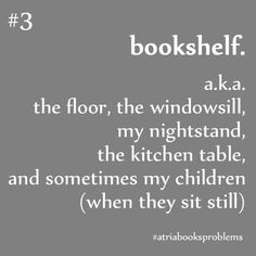More like, where *don't* I keep books?