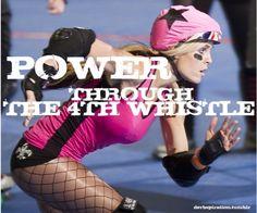 Power through the 4th whistle.