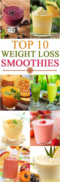 TOP 10 WEIGHT  LOSS SMOOTHIES