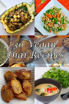 30 FABULOUS Thai Recipes - starters, soups, curries, noodles, rice, salads, desserts!      |     Organize your favourite recipes on your iPhone or iPad with @RecipeTin! Find out more here: www.recipetinapp.com      #recipes #vegan #thai