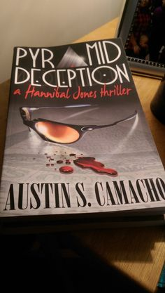 Pyramid Deception by Austin S. Camacho
