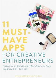 11 Must-Have Apps for Creative Entrepreneurs   Workflow, automation, business strategy, smartphone productivity, social media marketing, buffer, scheduling, pinterest, instagram, facebook. Task organization and photo editing.