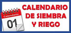 Calendario de Siembra, Riego y Tareas del Huerto
