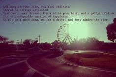 And once in you life, you feel infinite