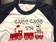 Choo Choo I'm 2 // Second Birthday Shirt // by JamieVanNuysDesigns