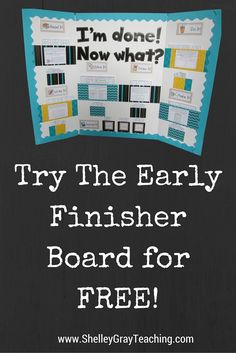"The Early Finisher Board is a classroom management tool for your classroom. No more, ""What do I do now?"" In this blog post, I explain exactly how The Early Finisher Board works. I also provide a 2-week free sample if you'd like to try it out!"
