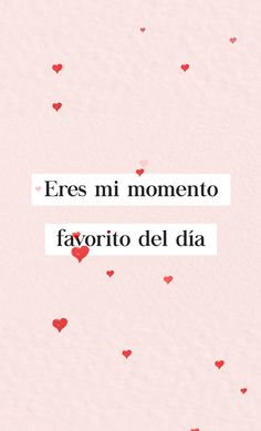 para tu chush o alguen que amas Romantic Shakespeare Quotes, Romantic Quotes, Spanish Quotes With Translation, Amor Quotes, Love Dating, Dating Tips, Relationship Texts, Pretty Quotes, You Are My Favorite