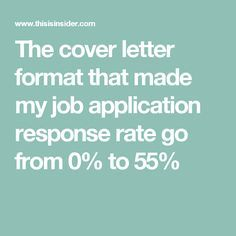 The cover letter format that made my job application response rate go from to Cover Letter Format, Job Cover Letter, Cover Letter For Resume, Cover Letter Example, Career Help, Job Career, Career Planning, Job Interview Preparation, Job Interview Tips