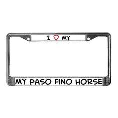 I Love Paso Fino Horse I love License Plate Frame by CafePress
