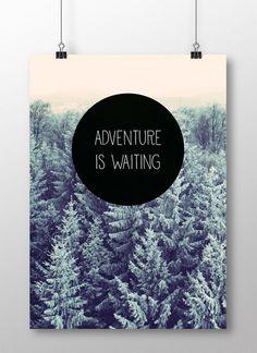 Adventure is waiting
