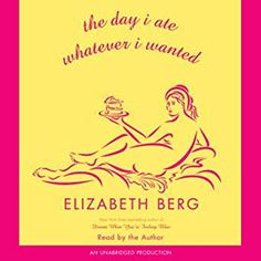 The Day I Ate Whatever I Wanted audiobook by Elizabeth Berg - Rakuten Kobo Liberation Day, Irish American, Canadian History, Looking For Love, Short Stories, Audio Books, Things I Want, Ebooks, This Book