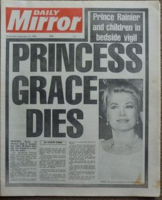 Princess Grace (Grace Kelly) Dies at 52