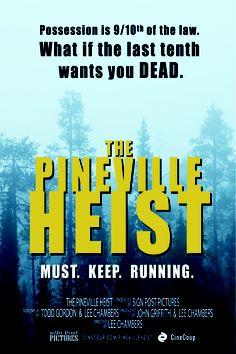 The Pineville Heist Poster B #Thriller #Suspense Vote at www.cinecoup.com