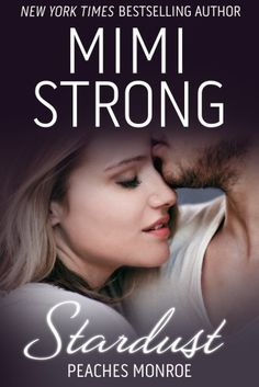 Stardust (BBW Erotic Romance) (Peaches Monroe Book 1) by Mimi Strong, http://www.amazon.com/gp/product/B00DKCPR3K?ie=UTF8&camp=213733&creative=393177&creativeASIN=B00DKCPR3K&linkCode=shr&tag=dondes-20&linkId=WY3FQK4FPB325COR
