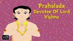 Prahalada - Devotee Of Lord Vishnu - Mythological Stories