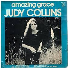 'Amazing Grace' by Judy Collins