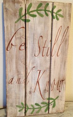 Inspirational Pallet Sign ~ Be Still and Know~ by CornerPostEllensburg on Etsy