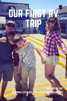 Our First RV Trip: A Beachy Way of Life - Review: Pismo Coast Village RV Resort - LA Family Travel Peru Travel, Travel Abroad, Asia Travel, Travel Tips, Camping Spots, Go Camping, Pismo Beach Camping, Camping Friends, Life Review