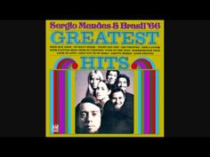 SERGIO MENDES & BRASIL'66 - THE LOOK OF LOVE - YouTube
