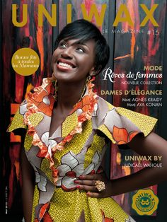 #Uniwax magazine #wax prints #Rêves de femmes