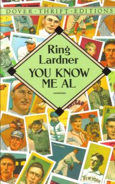 You know me Al by Ring Lardner | LibraryThing