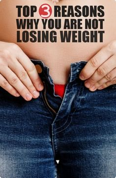 HASS FITNESS: TOP 3 REASONS WHY YOU ARE NOT LOSING WEIGHT