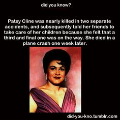 Patsy Cline- Listen to your inner voice.
