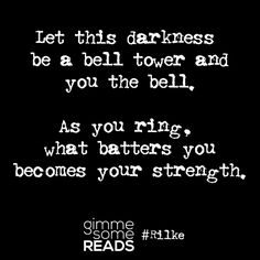 Let this darkness be a bell tower #Rilke #quote | gimmesomereads.com