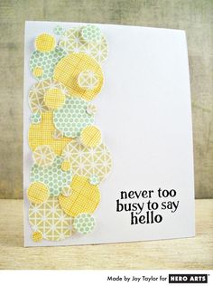 Hero Arts Cardmaking Idea: Never Too Busy  these circles make me happy! what a great paper scrap project!