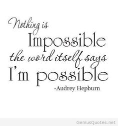 Nothing is impossible quote message