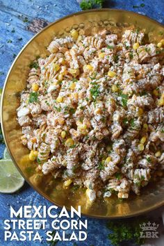 Corn Pasta Salad Recipe, Pasta Recipes, Best Side Dishes, Side Dish Recipes, Mexican Street Corn Salad, Mexican Corn, Canadian Food, Main Dish Salads, Incredible Recipes